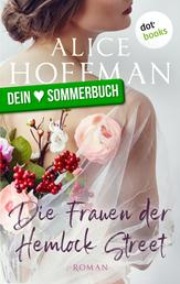 Die Frauen der Hemlock Street - Roman