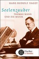 Hans R. Vaget: Seelenzauber ★★★★★