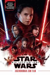 Star Wars: Die letzten Jedi - Jugendroman zum Film