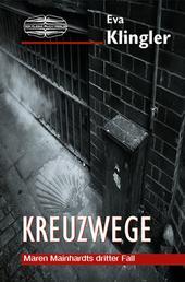 Kreuzwege - Ein badischer Krimi