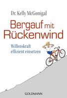 Kelly McGonigal: Bergauf mit Rückenwind ★★★★★
