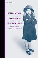 Jessica Mitford: Hunnen und Rebellen ★★★★