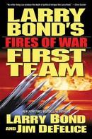 Larry Bond: Larry Bond's First Team: Fires of War ★★★★