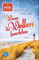 Patricia Koelle: Wenn die Wellen leuchten ★★★★