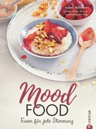 Isabell Heßmann: Mood Food