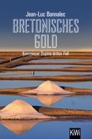 Jean-Luc Bannalec: Bretonisches Gold ★★★★