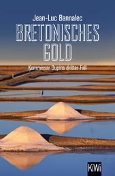 Bretonisches Gold - Kommissar Dupins dritter Fall