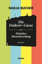 DIE DODERER-GASSE - ODER HEIMITOS MENSCHWERDUNG