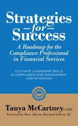 Strategies For Success - A Roadmap For The Compliance Professional in Financial Services