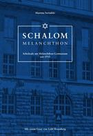 Martina Switalski: Schalom Melanchthon