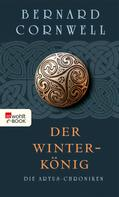 Bernard Cornwell: Der Winterkönig ★★★★