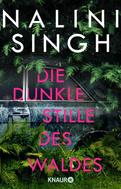 Nalini Singh: Die dunkle Stille des Waldes ★★★★