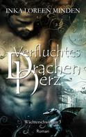 Inka Loreen Minden: Verfluchtes Drachenherz ★★★★★