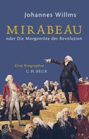 Johannes Willms: Mirabeau ★★★★★