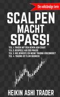 Heikin Ashi Trader: Scalpen! 1-4