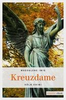Magdalene Imig: Kreuzdame