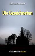 Georg Unterholzner: Die Gezeichneten ★★★★