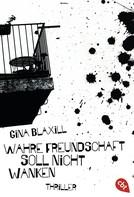Gina Blaxill: Wahre Freundschaft soll nicht wanken ★★★★