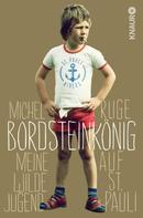 Michel Ruge: Bordsteinkönig ★★★