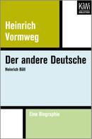 Heinrich Vormweg: Der andere Deutsche ★★★★