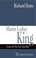 Richard Deats: Martin Luther King ★★★