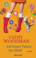 Cathy Woodman: Auf leisen Tatzen ins Glück ★★★★