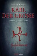 Thomas R. P. Mielke: Karl der Große ★★★★★