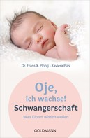 Frans X. Plooij: Oje, ich wachse! Schwangerschaft ★★★★