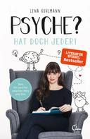 Lena Kuhlmann: Psyche? Hat doch jeder! ★★★★
