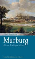 Erhart Dettmering: Marburg
