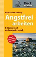 Bettina Stackelberg: Angstfrei arbeiten ★★★