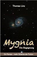 Thomas Linz: Mygnia - Die Begegnung