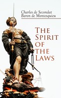 Charles de Secondat: The Spirit of the Laws