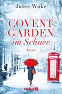 Jules Wake: Covent Garden im Schnee ★★★★