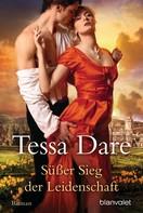 Tessa Dare: Süßer Sieg der Leidenschaft ★★★★