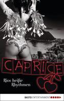Natalie Rabengut: Rios heiße Rhythmen - Caprice ★★★★