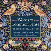 Words of Common Sense - For Mind, Body, and Soul (Unabridged)