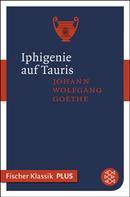 Johann Wolfgang von Goethe: Iphigenie auf Tauris ★★★★★