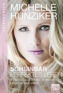 Michelle Hunziker: Ein scheinbar perfektes Leben