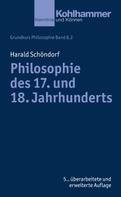 Harald Schöndorf: Philosophie des 17. und 18. Jahrhunderts