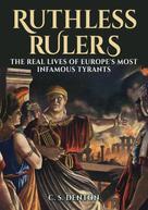 CS Denton: Ruthless Rulers