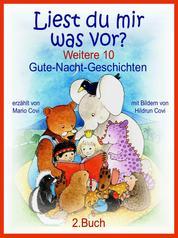 LIEST DU MIR WAS VOR? - Weitere 10 Gute-Nacht-Geschichten - 2. Buch