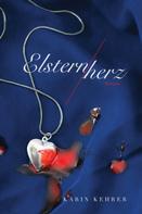 Karin Kehrer: Elsternherz
