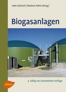Uwe Görisch: Biogasanlagen ★