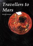 Henrike Schuhart: Travellers to Mars