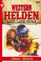 Western Helden 8 – Erotik Western - Cassidy, Laredo, Coltman