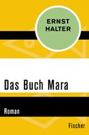 Ernst Halter: Das Buch Mara