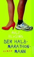 Rolf Bläsing: Der Halbmarathon-Mann ★★★★