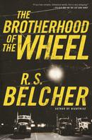 R. S. Belcher: The Brotherhood of the Wheel
