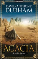 David Anthony Durham: Acacia 3 ★★★★★